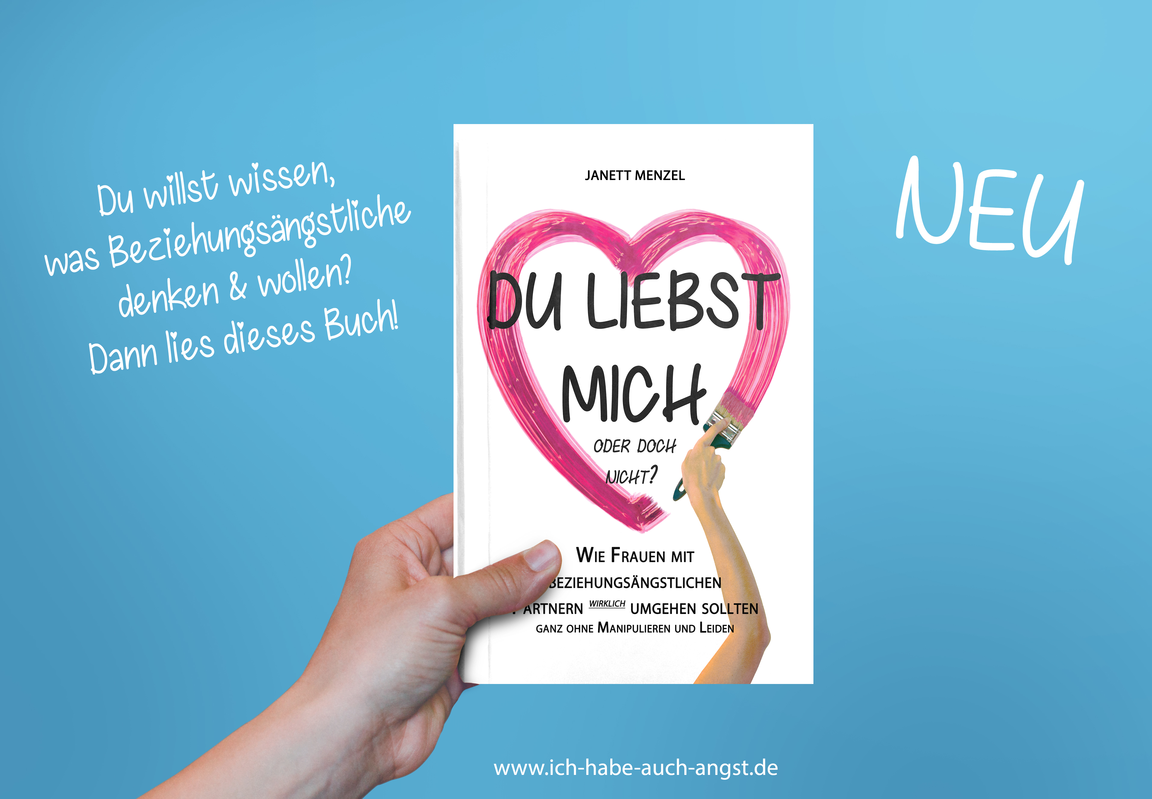 nicht genug lieben Angst vor Liebe Janett Menzel_Beziehungsangst_buch