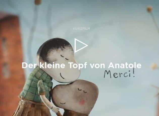 """Kurzfilm: """"Der kleine Topf von Anatole"""""""