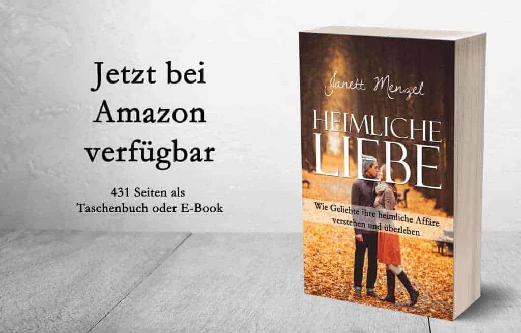 Janett Menzel Buch Heimliche Liebe: Wie Geliebte ihre heimliche Affäre verstehen und überleben