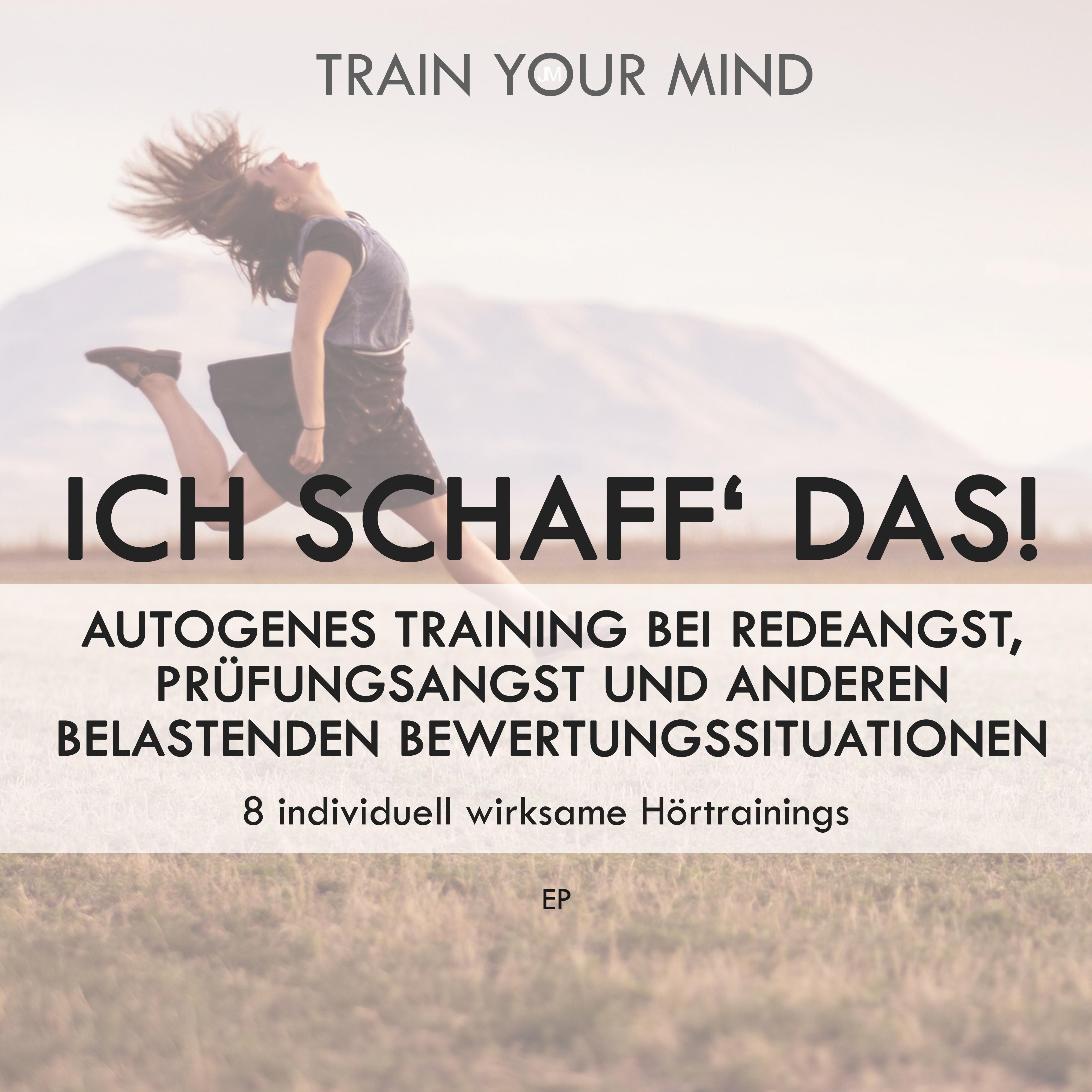 Autogenes Training gegen Angst vor Prüfungen: Album Ich schaff das!