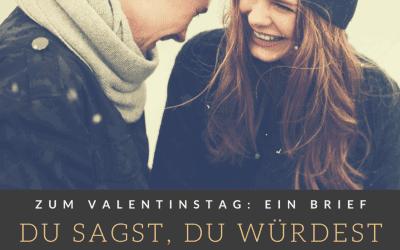 Zum Valentinstag ein Brief