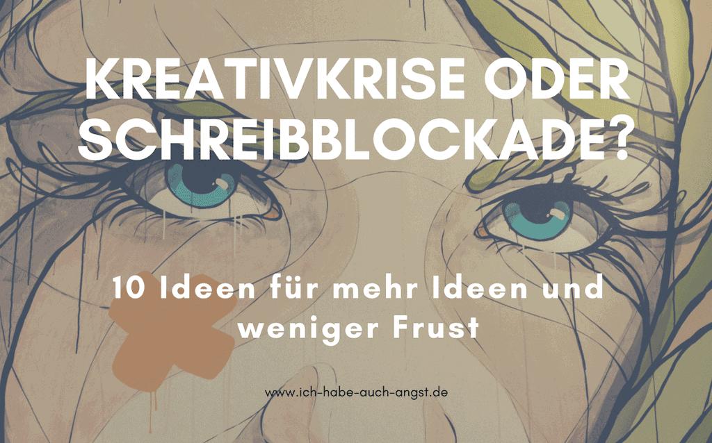 Schreibblockaden, Kreativblockaden & Schaffenskrisen: Was du als Künstler & Schriftsteller tun kannst, wenn dir Ideen oder Worte fehlen